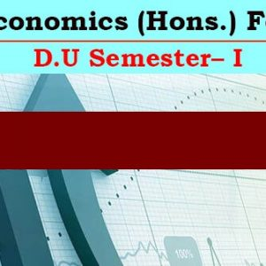 Economics (Hons.) For D.U_Semester – I