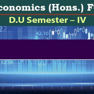 Economics (Hons.) For D.U_Semester – IV