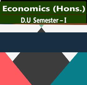 Economics (Hons.) For D.U_Semester – I